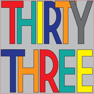 Thirty-Three