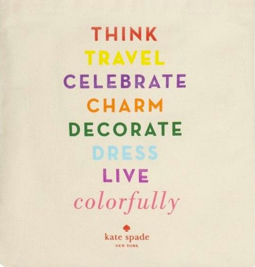 Kate Spade Quotes Kate Spade Quotes « Ann Written Notes